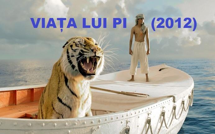 """Recenzie Film – """"VIAȚA LUI PI"""" (2012)"""