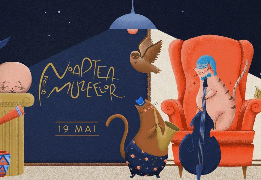Noaptea muzeelor 2018 – Sărbătoarea europeană a muzeelor