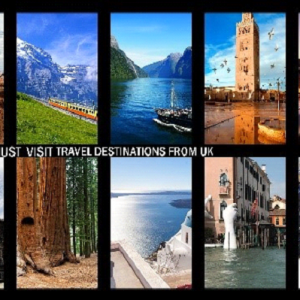 2019 – Must Visit Travel Destinations From UK